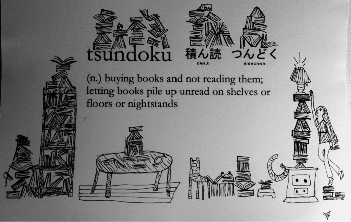 Tsundoku is Japanese for the ever-increasing pile of unread books that have been purchased and added to the queue. Illustrated by Reddit user Wemedge's 12-year-old daughter.